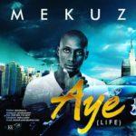 """Mekuz – """"Aye"""" (Life)"""
