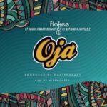 "Fiokee – ""Oja"" ft. Skiibii, Masterkraft, DJ Neptune x Jaypizzle"