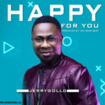 """Jerry Golld – """"Happy For You"""""""