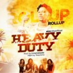 "Rollup – ""Heavy Duty"""