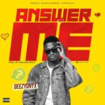 "Geezyonyx – ""Answer Me"" (Prod. by Cracker)"