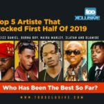 Burna Boy, Kizz Daniel, Olamide, Naira Marley, Zlatan – Who Had The Best First-Half Of 2019?