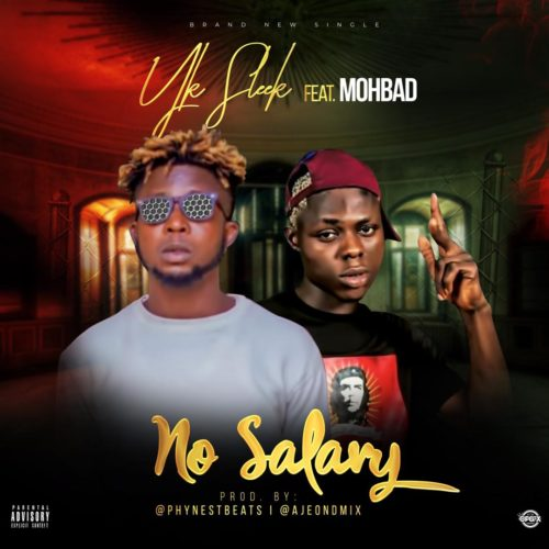 Mp3 Download Yk Sleek No Salary ft mohbad