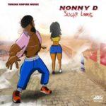"Nonny D – ""Sugar Love"""