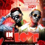"Khalifa Pounds – ""In Love"" ft. Orezi (Prod By Akwaba)"