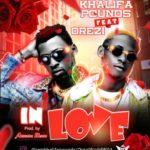 """Khalifa Pounds – """"In Love"""" ft. Orezi (Prod By Akwaba)"""