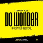 "[Instrumental + Hook] Runny Kay – ""Do Wonder"""