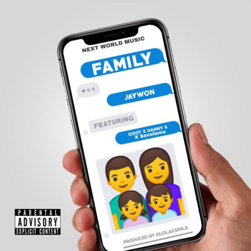 "Jaywon - ""Family"" ft. Qdot, Danny S x Save Fame"