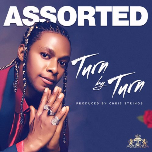 "Assorted – ""Turn by Turn"" (Prod. by Chris Strings)"