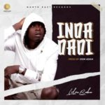 "Lilin Baba – ""Inda Dadi"" (Prod. by Don Adah)"