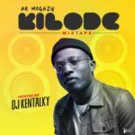 """DJ Kentalky – """"Kilode Special Mixtape"""""""