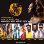 """After Listening To Beyonce's """"The Gift Album,"""" Which African Artiste Impressed The Most?"""
