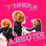 """T'Nneka – """"Ajeboter"""" (Prod. Vtek)"""