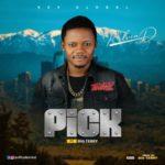 "Kelvin D – ""Pick"" ft. Big Terry"