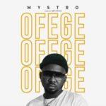 """Mystro – """"Ofege"""""""