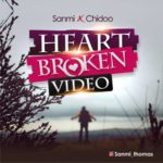 "[Video] Sanmi – ""Heartbroken"" Ft. Chidoo"
