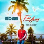 "Edge – ""Far Away"""