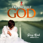 "[Audio + Video] Preye Orok – ""Dependable God"""