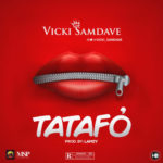 "[Audio + Video] Vicki Samdave – ""Tatafo"""