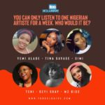 You Can Only Listen To One Female Nigerian Artiste For A Whole Week, Who Would It Be?