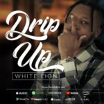 "White Lion – ""Drip Up"""