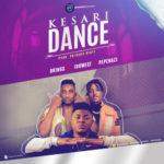 "D'Kings – ""Kesari Dance"" ft. Idowest x Pepenazi"