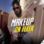 "Tee World – ""Makeup On Fleek"""