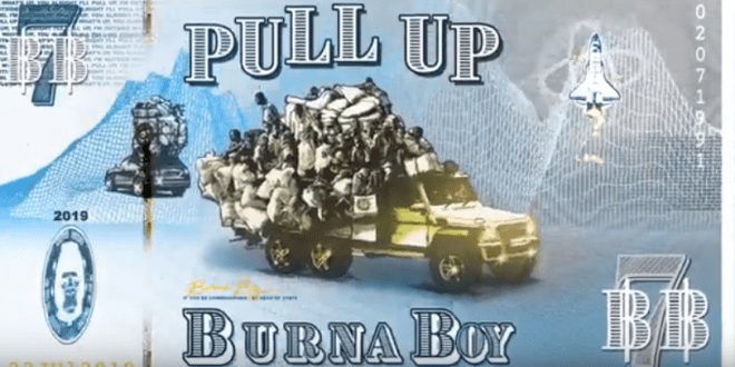"Burna Boy ""Pull Up"""