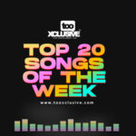 VOTE!! TOP 20 Nigerian Songs Of The Week
