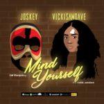 "Joskey – ""Mind Yourself"" ft. Vicki Samdave"