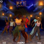 "itsENJ – ""PFI"" (Pray For It) ft. CKay x HDR"