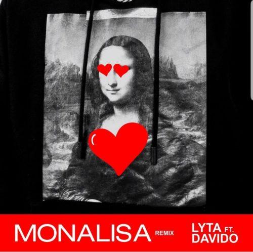 """Lyta – """"Monalisa (Remix)"""" ft. Davido"""