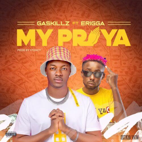 "Gaskillz – ""My Praya"" ft. Erigga"