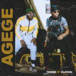 "Tekno x Zlatan – ""Agege"" [Lyrics]"