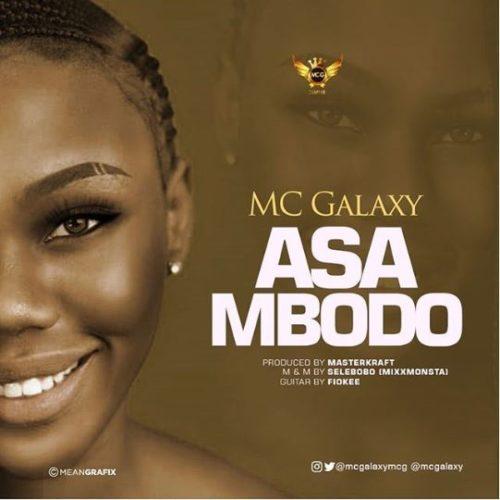 """MC Galaxy – """"Asa Mbodo"""""""