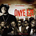 "CDQ – ""Onye Eze 3.0"" (Cypher) ft. Vector, Zoro, Jheezy, Yung6ix, Dremo, Blaqbonez"
