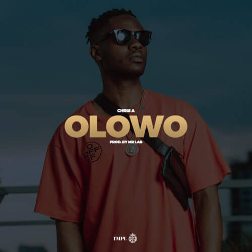 Temple Music Presents: Chris A – Olowo
