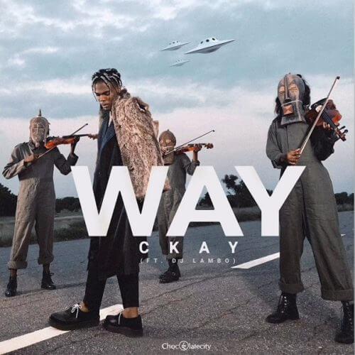 """CKay – """"Way"""" ft. DJ Lambo"""