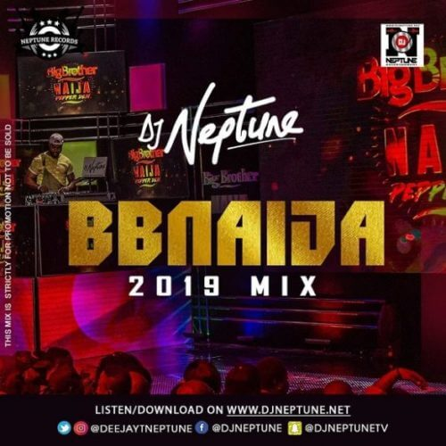 "DJ Neptune – ""BBNaija 2019 Party Mix"""