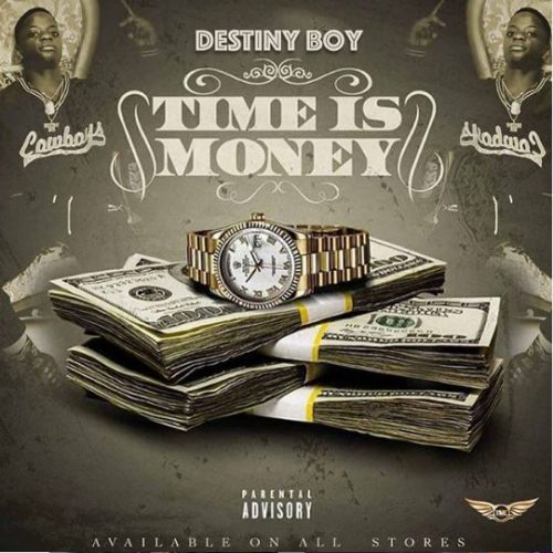"Destiny-Boy-Time-Is-Money-artwork (Music) Destiny Boy – ""Time Is Money"""