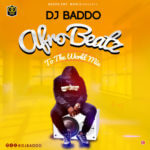 "Dj Baddo – ""Afro Beatz To The World Mix"""