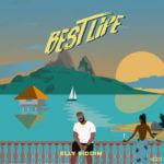 "Elly Riddim – ""Best Life"" (Prod. by Joebagz)"