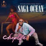 """Saga Ocean – """"Chop Life"""""""