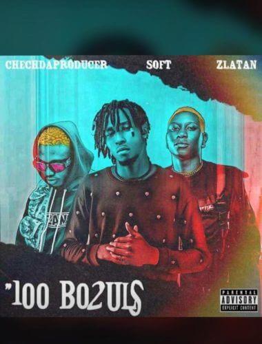 """Zlatan x Soft – """"100 Bo2uls"""""""