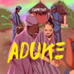 "Dami TNT – ""Aduke"""