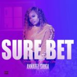 "Annabel Shuga – ""Sure Bet"""