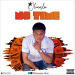 "Oluwasilva – ""No Time"""