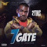 "2Tins – ""7 Gate"""