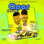 "Magpee Pillion – ""Opor"" (Plenty) ft. Simoice [Prod. by Lil Gizzy]"