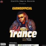 "Karmoofficial – ""Body Trance"""
